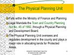 the physical planning unit