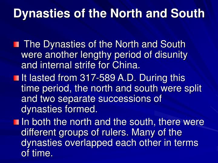 Dynasties of the North and South