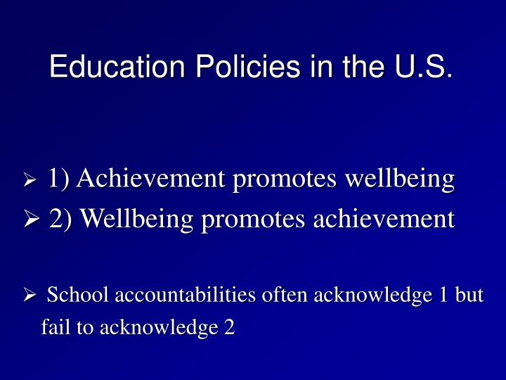 Education Policies in the U.S