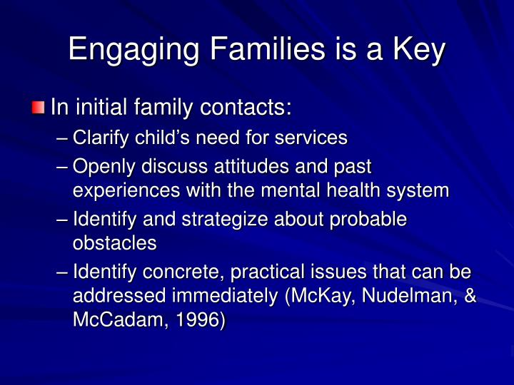 Engaging Families is a Key