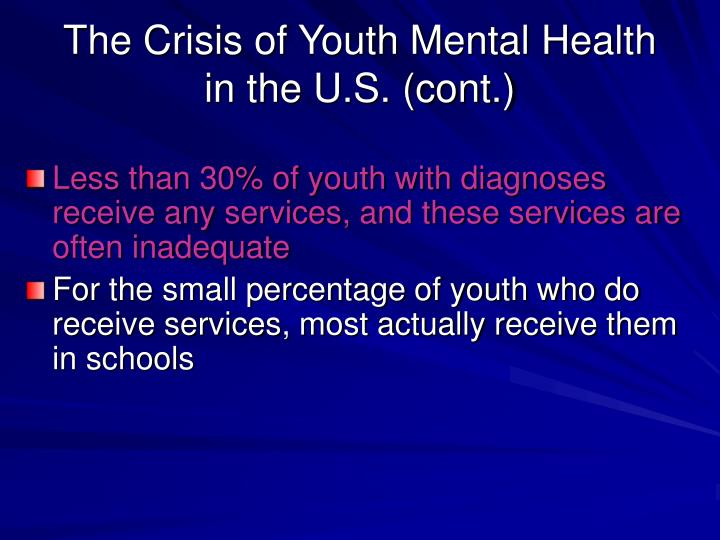 The crisis of youth mental health in the u s cont