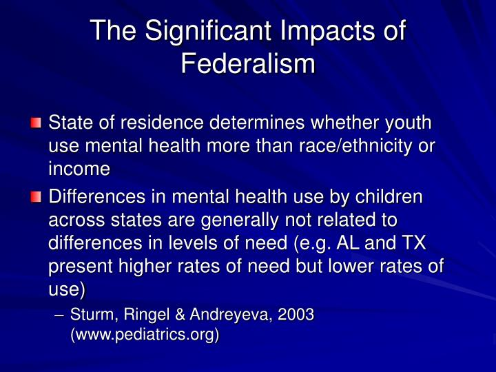 The Significant Impacts of Federalism