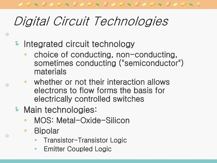 Digital Circuit Technologies