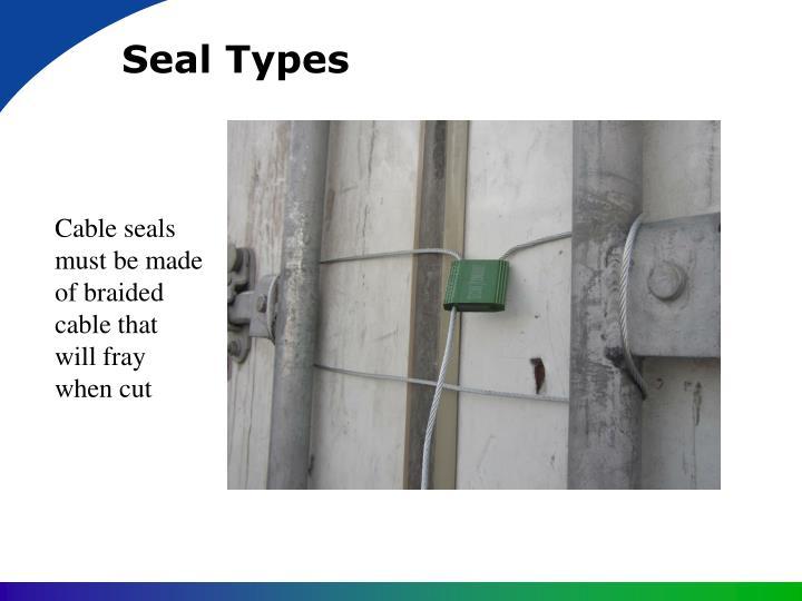 Seal Types