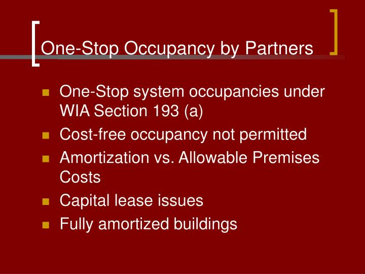 One-Stop Occupancy by Partners