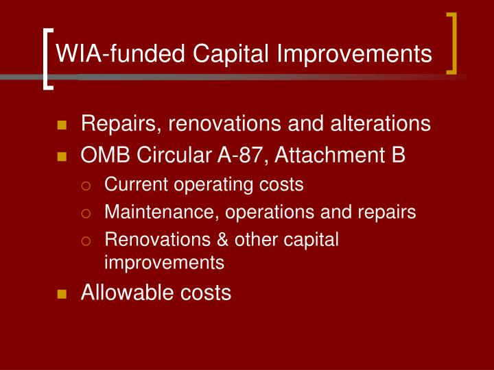 WIA-funded Capital Improvements