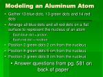 modeling an aluminum atom