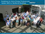 guidelines for home energy professionals update sws for multifamily buildings