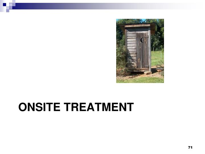 Onsite Treatment