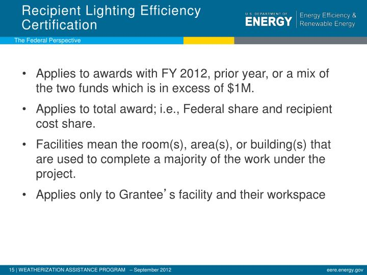Recipient Lighting Efficiency  Certification