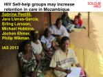 hiv self help groups may increase retention in care in mozambique