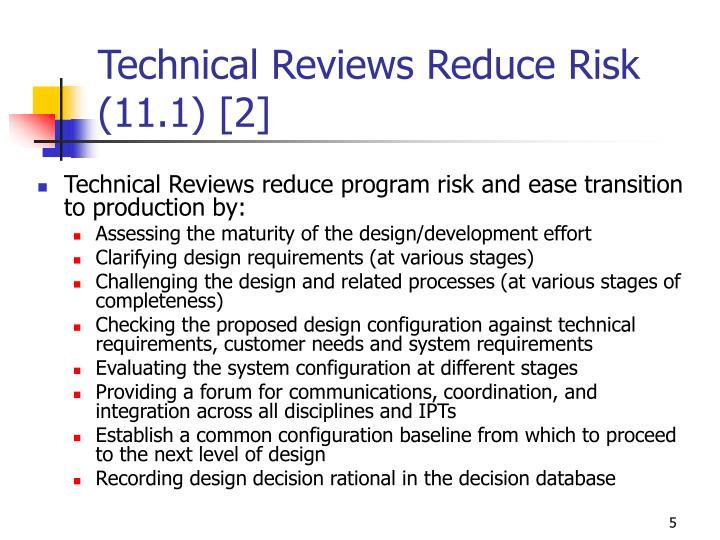 Technical Reviews Reduce Risk (11.1) [2]