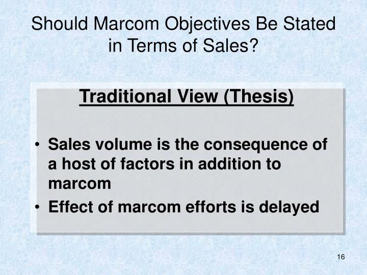 Should Marcom Objectives Be Stated in Terms of Sales?