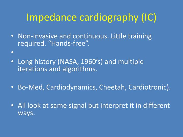 Impedance cardiography (IC)