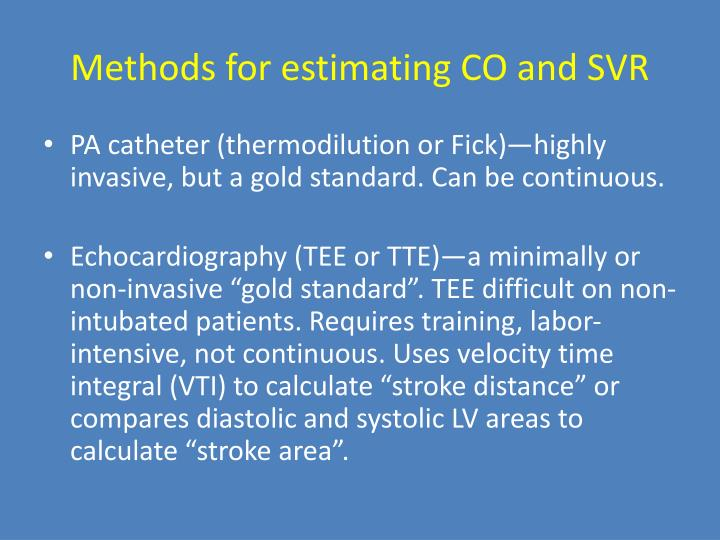 Methods for estimating CO and SVR