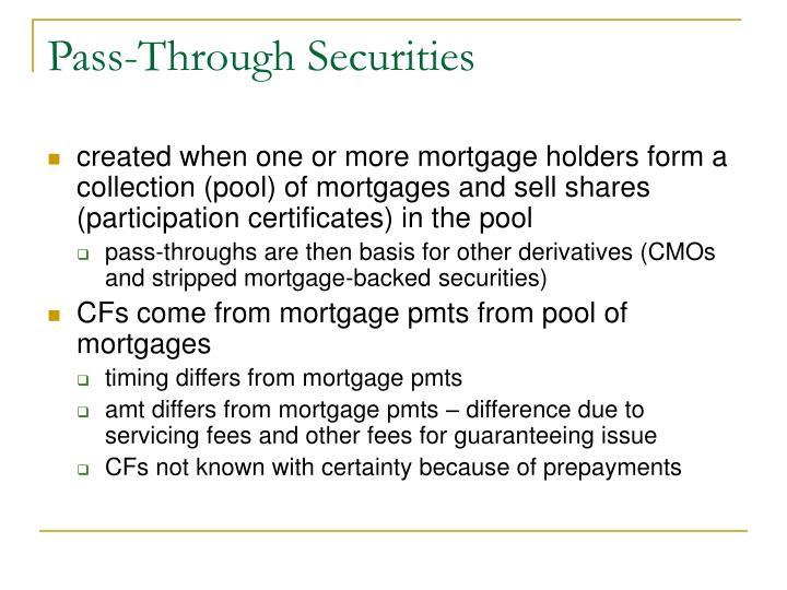 Pass through securities