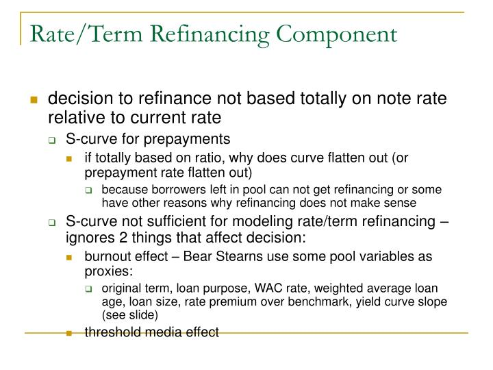 Rate/Term Refinancing Component