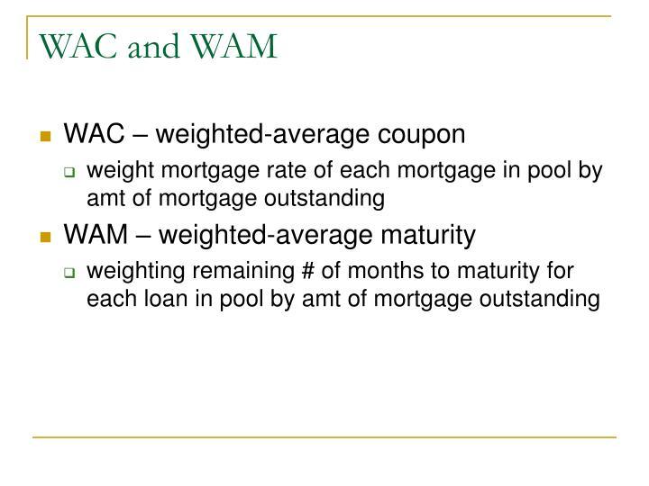 WAC and WAM