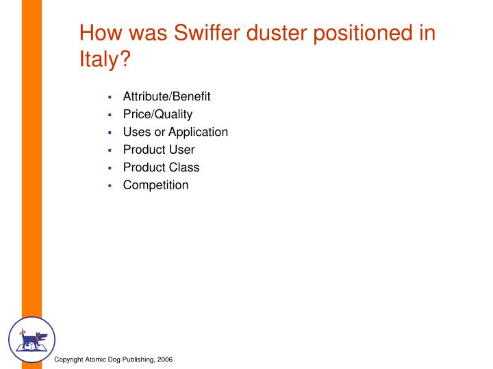 How was Swiffer duster positioned in Italy?