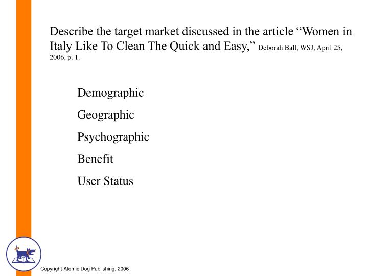 "Describe the target market discussed in the article ""Women in Italy Like To Clean The Quick and Easy,"""
