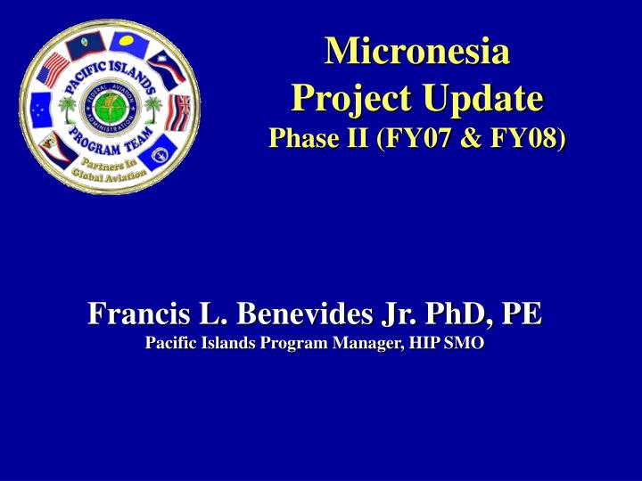 micronesia project update phase ii fy07 fy08 n.