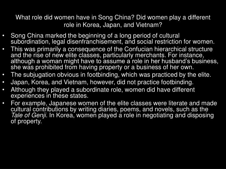 What role did women have in Song China? Did women play a different role in Korea, Japan, and Vietnam?