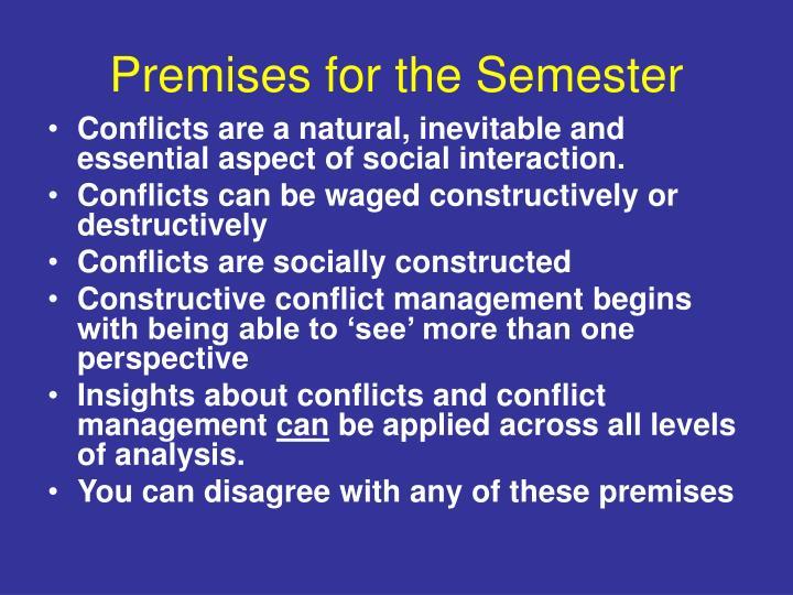 Premises for the Semester