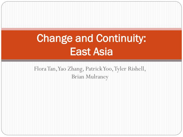 Change and continuity east asia
