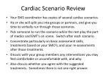 cardiac scenario review