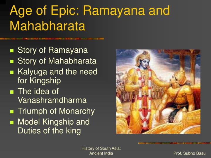 Age of Epic: Ramayana and Mahabharata