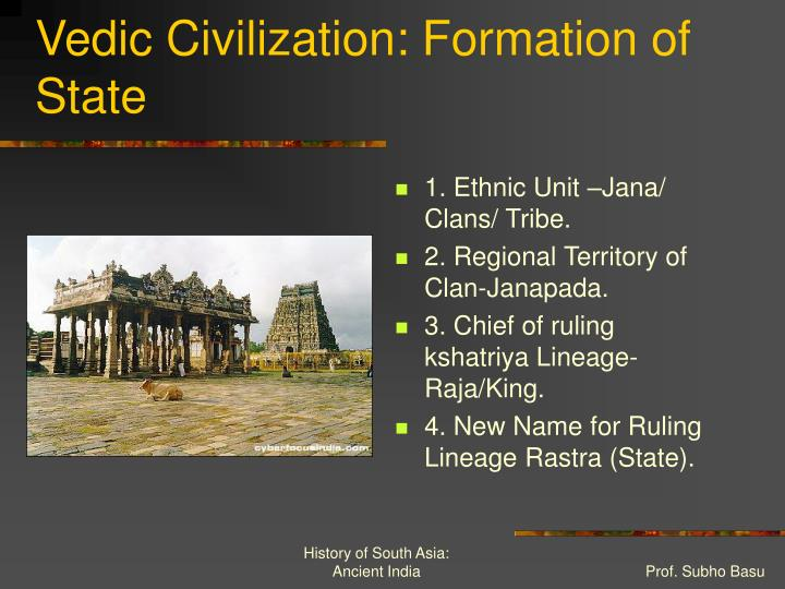 Vedic Civilization: Formation of State
