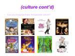 culture cont d