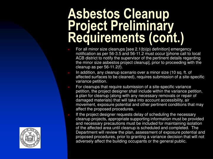Asbestos Cleanup Project Preliminary Requirements (cont.)