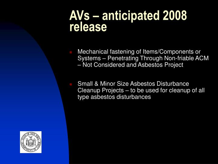 AVs – anticipated 2008 release