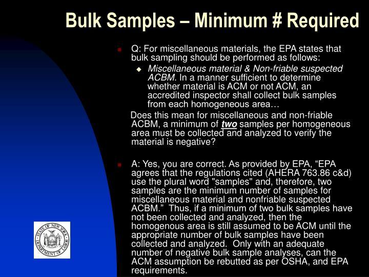 Bulk Samples – Minimum # Required