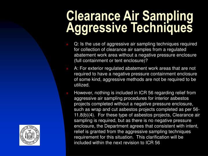 Clearance Air Sampling Aggressive Techniques