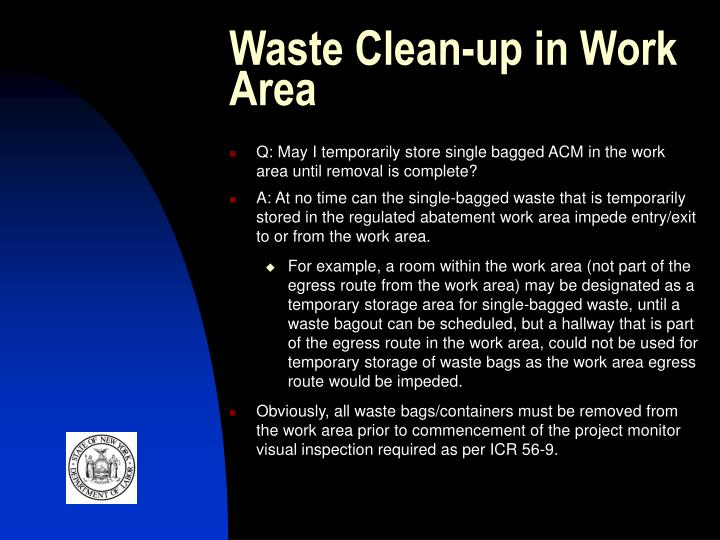 Waste Clean-up in Work Area