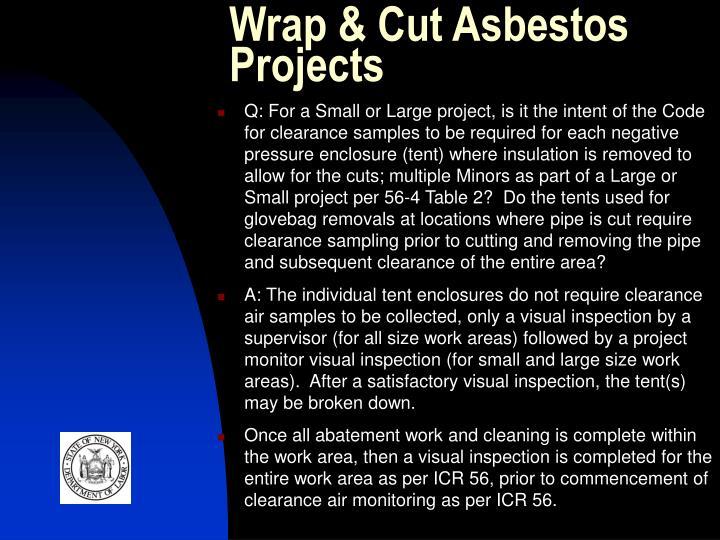 Wrap & Cut Asbestos Projects