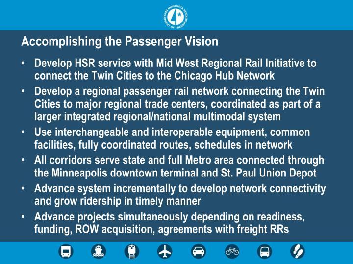 Accomplishing the Passenger Vision