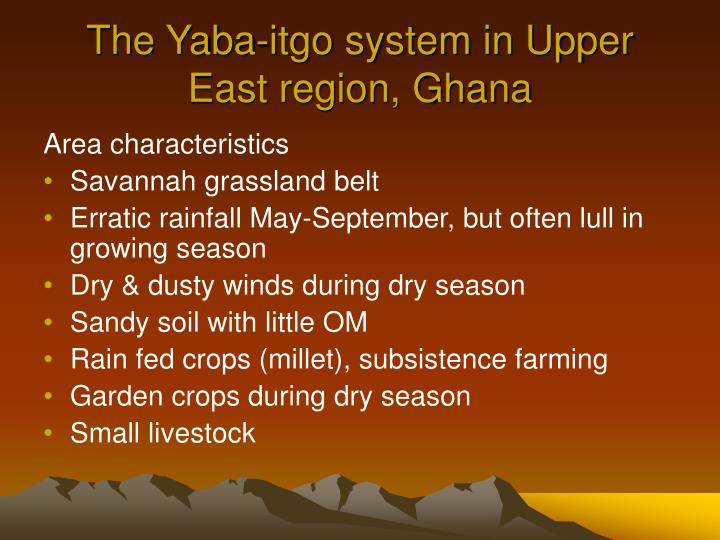 The Yaba-itgo system in Upper East region, Ghana