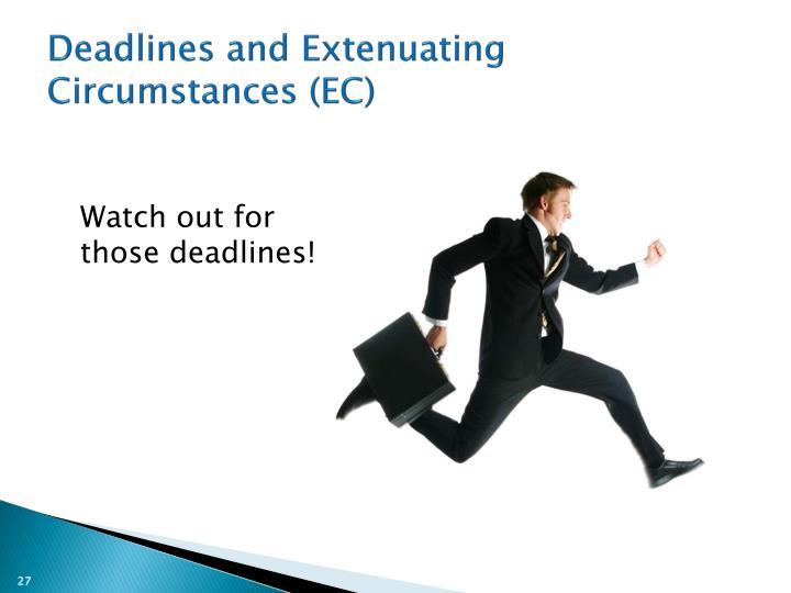 Deadlines and Extenuating Circumstances (EC)