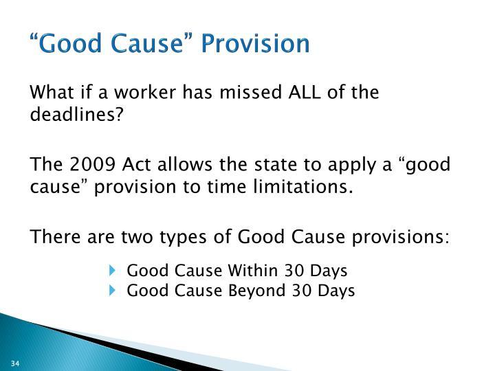 """Good Cause"" Provision"