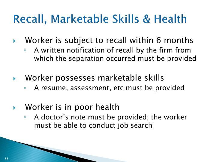 Recall, Marketable Skills & Health