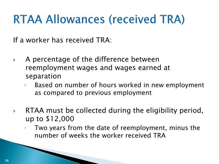 RTAA Allowances (received TRA)