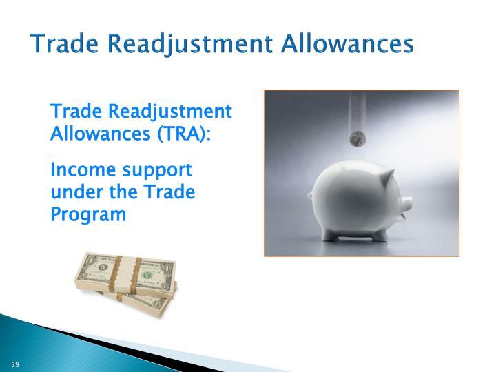 Trade Readjustment Allowances