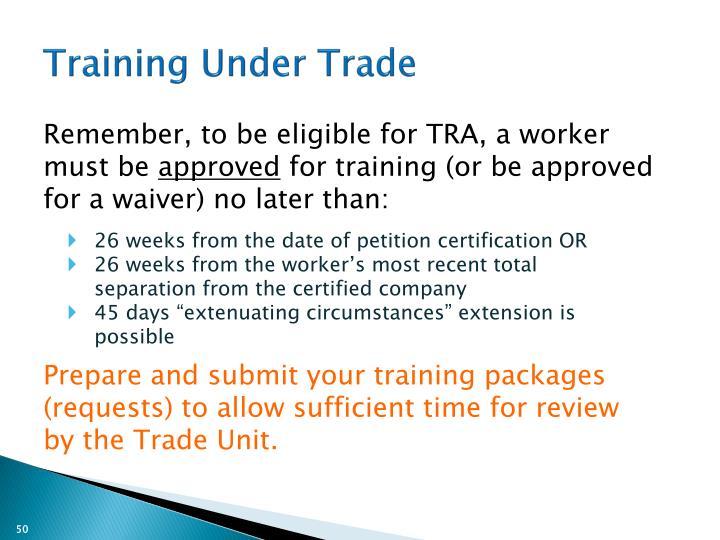 Training Under Trade