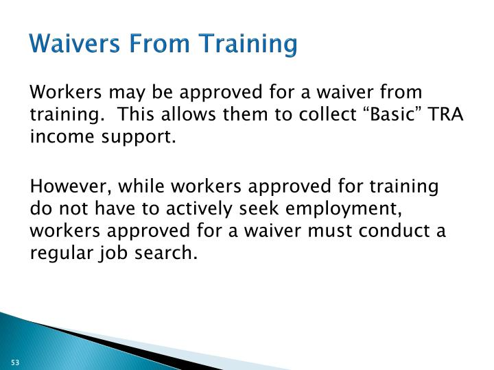 Waivers From Training