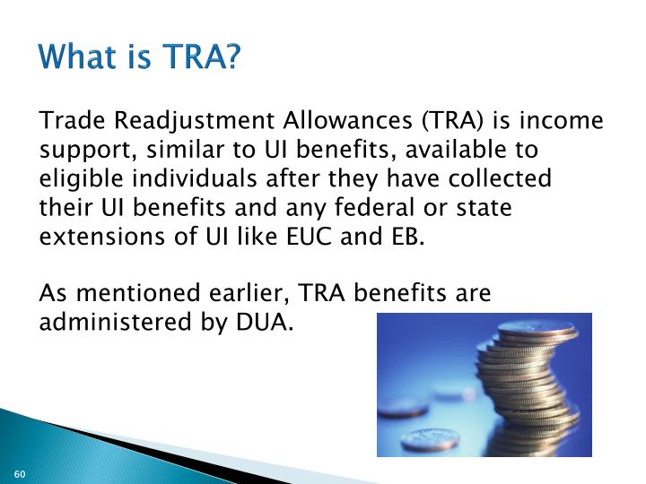 What is TRA?