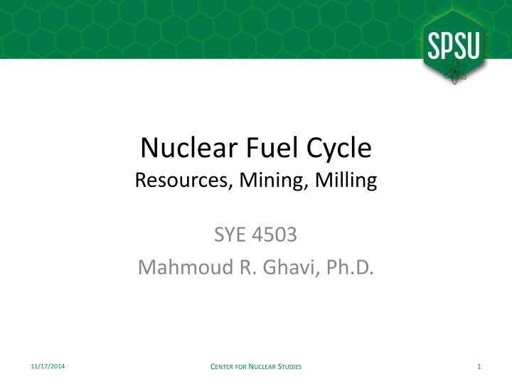Nuclear fuel cycle resources mining milling
