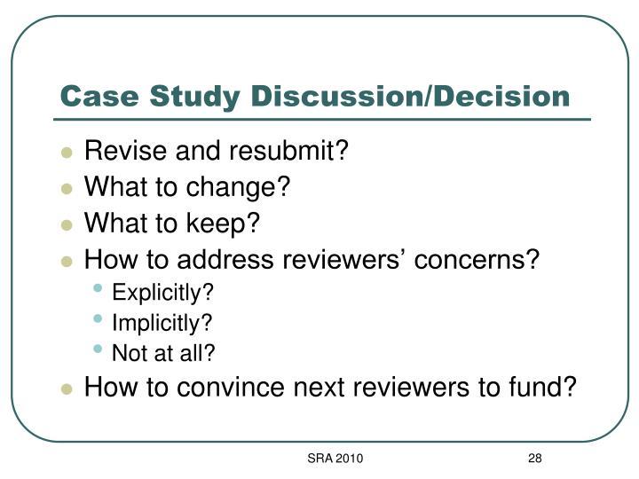 Case Study Discussion/Decision